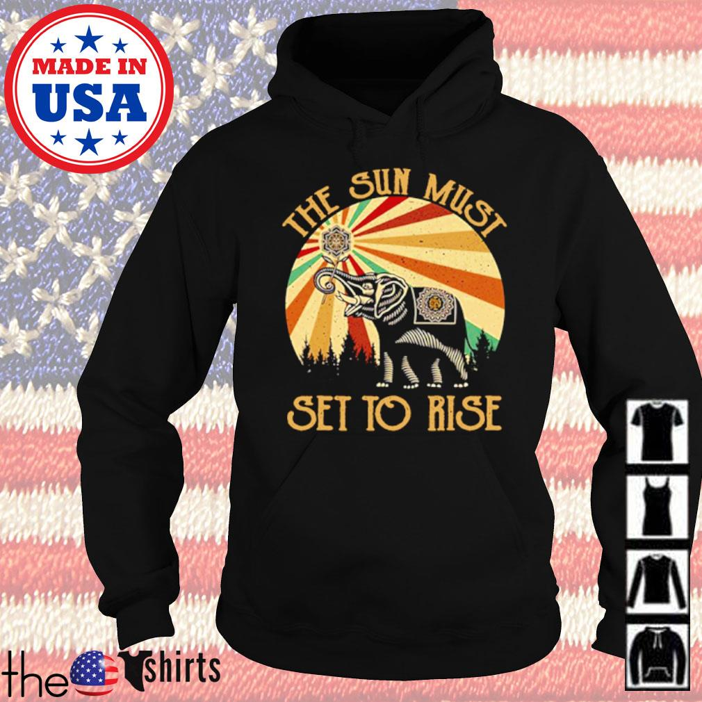 Elephant the sun must set to rise vintage s Hoodie