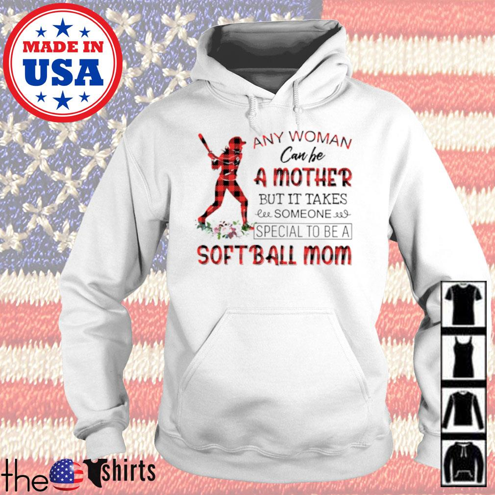 Floral any woman can be a mother but it takes someone special to be a softball mom s Hoodie