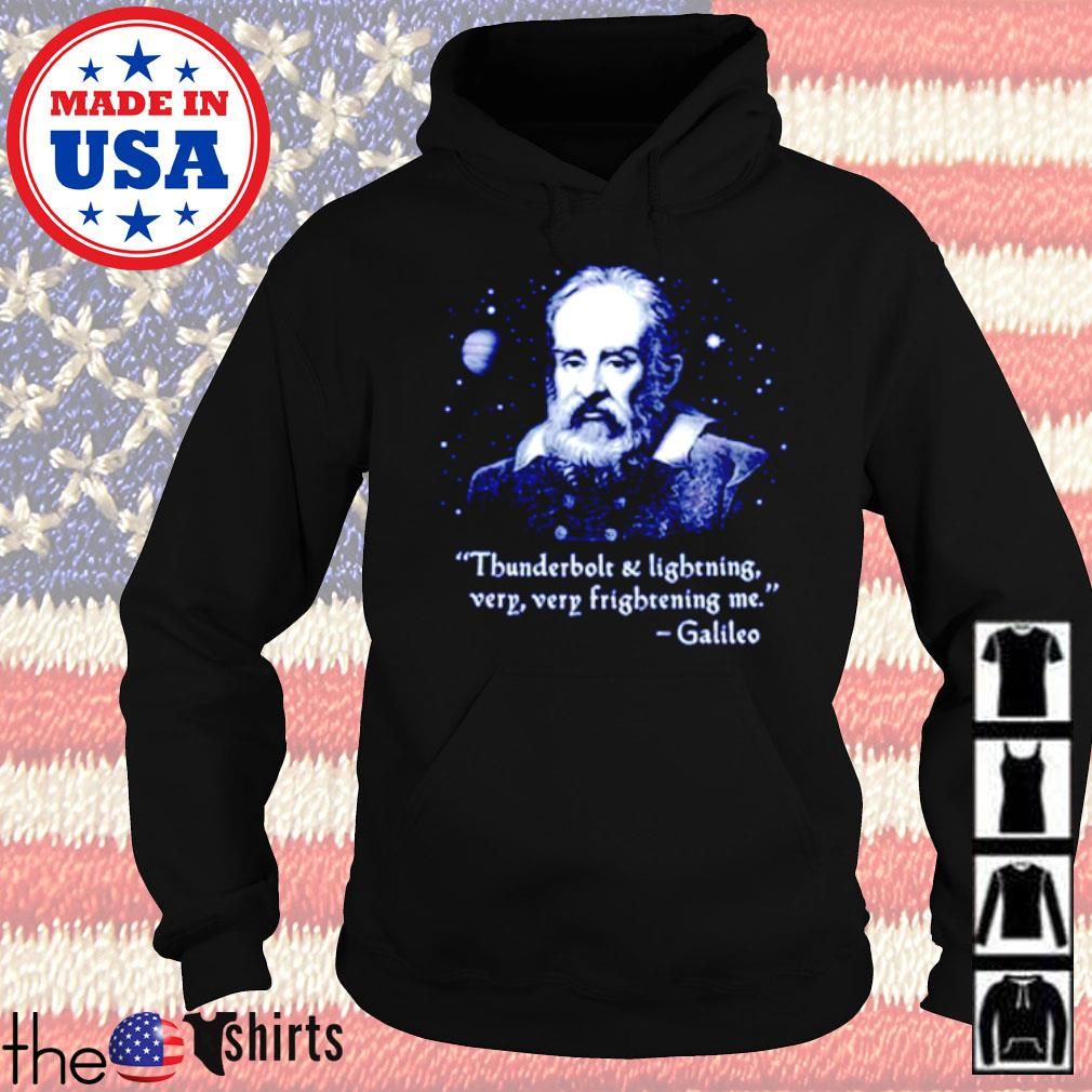 Galileo Thunderbolt and lightning very very frightening me s Hoodie