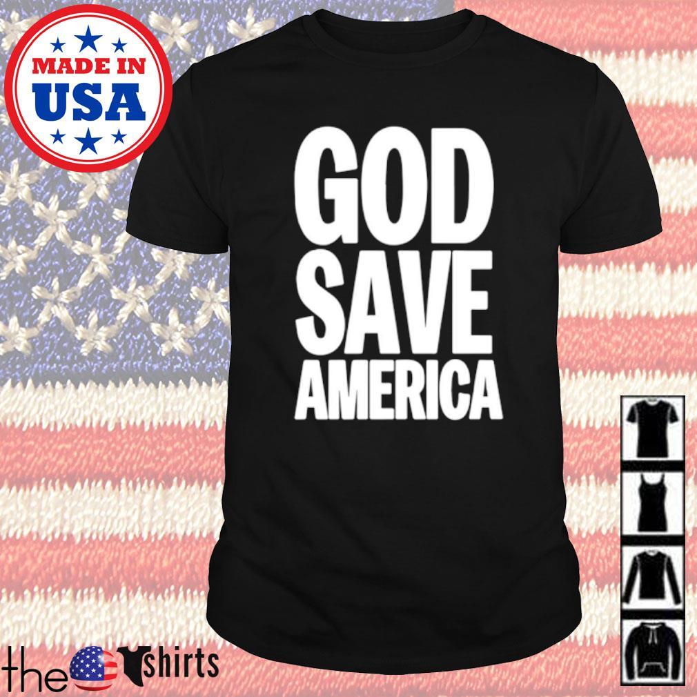 God save America shirt