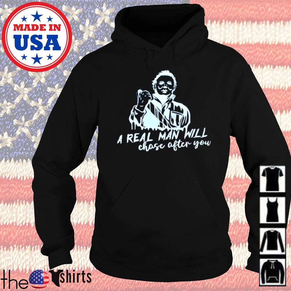 Horror movies Michael Myers a real man will choose after you s Hoodie