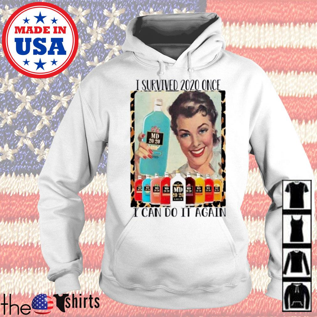 I survived 2020 once I can do it again s Hoodie