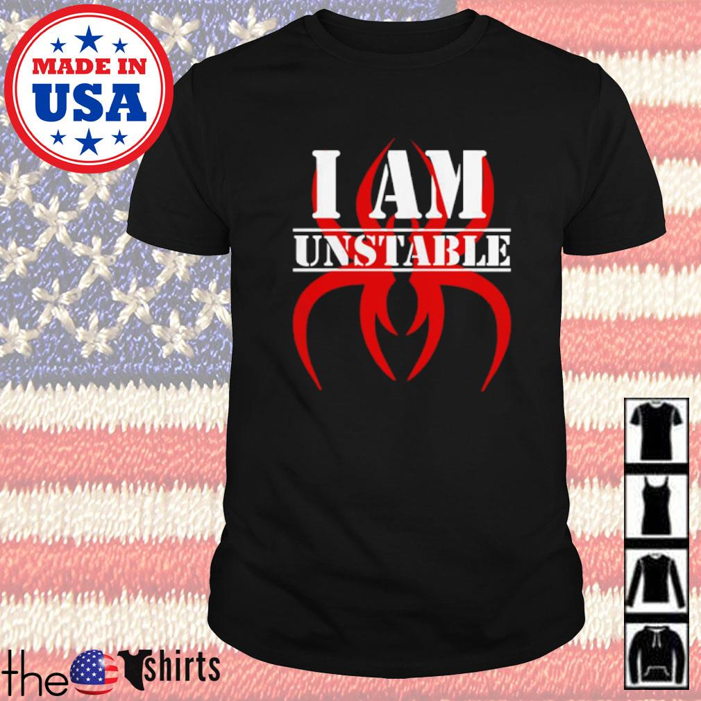 Krizz Kaliko I am unstable shirt