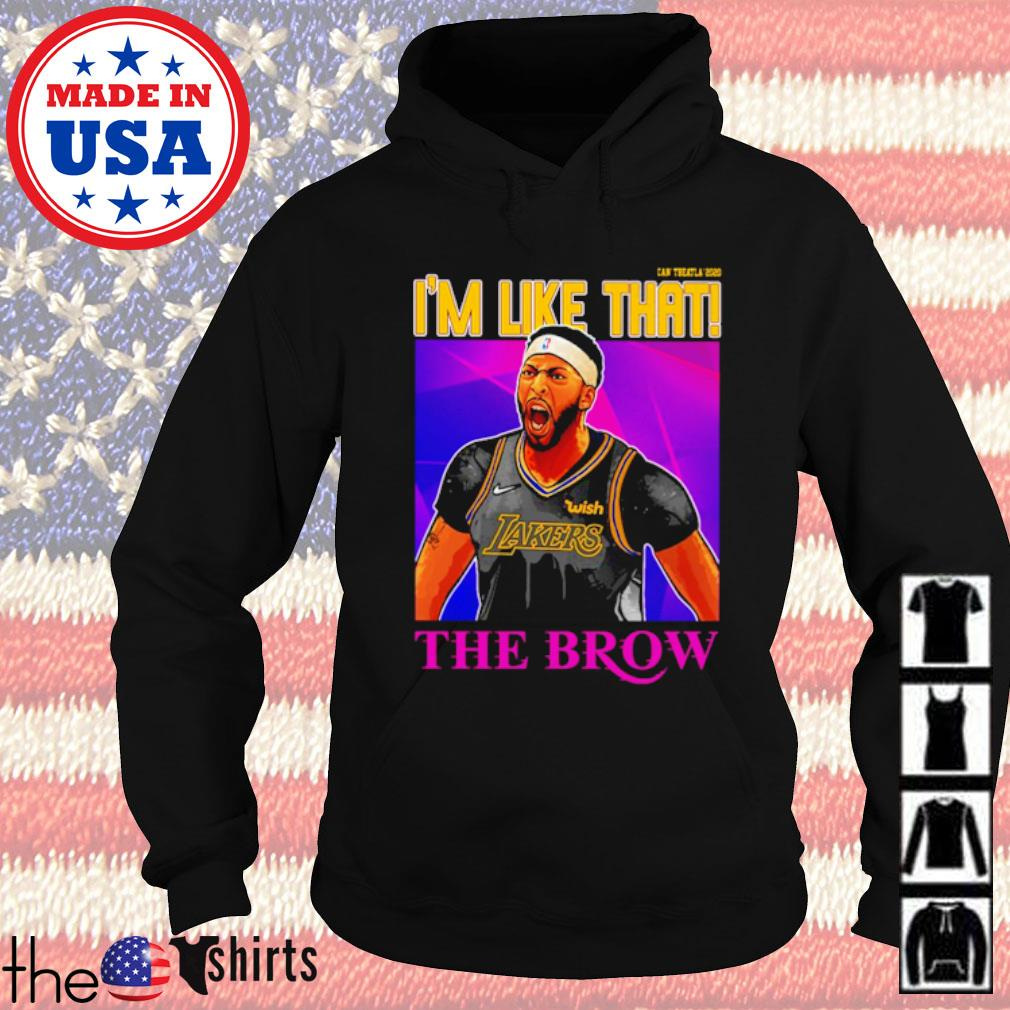 Los Angeles Lakers Anthony Davis I'm like that the brow s Hoodie Black