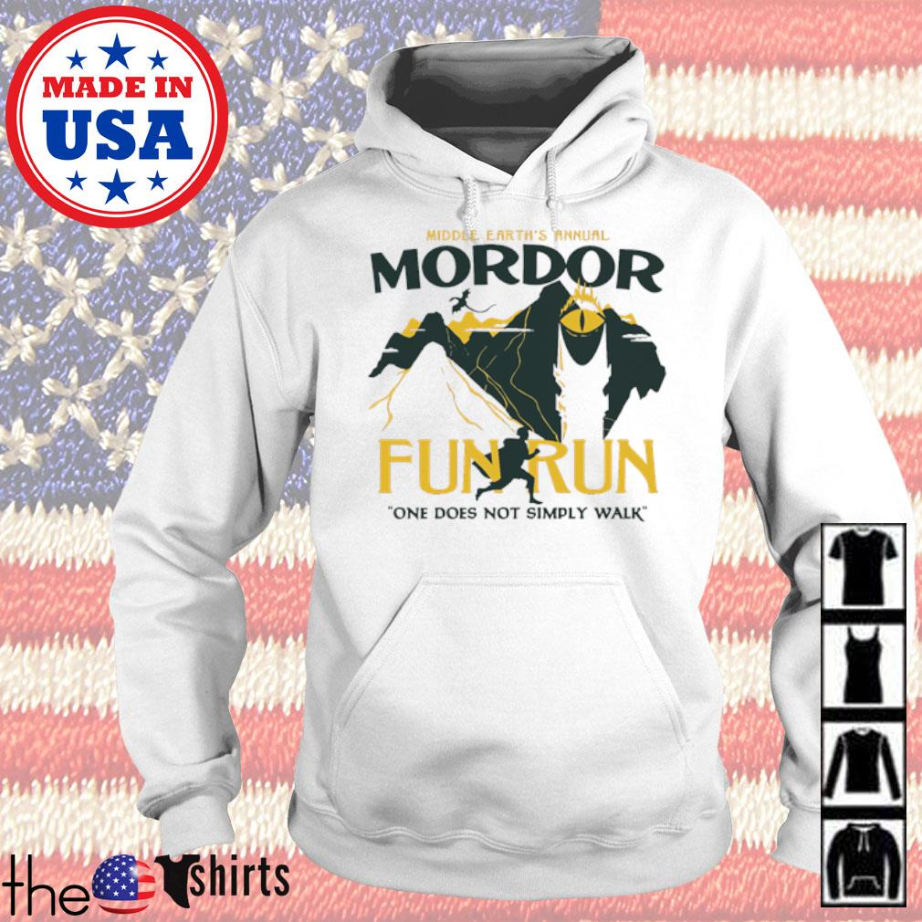 Middle earth's annual Mordor fun run one does not simply walk s Hoodie White