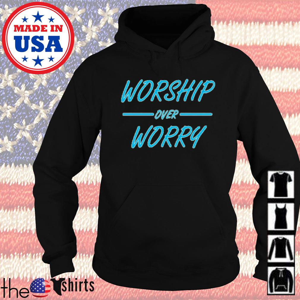 Religious Christian worship over worry s Hoodie Black