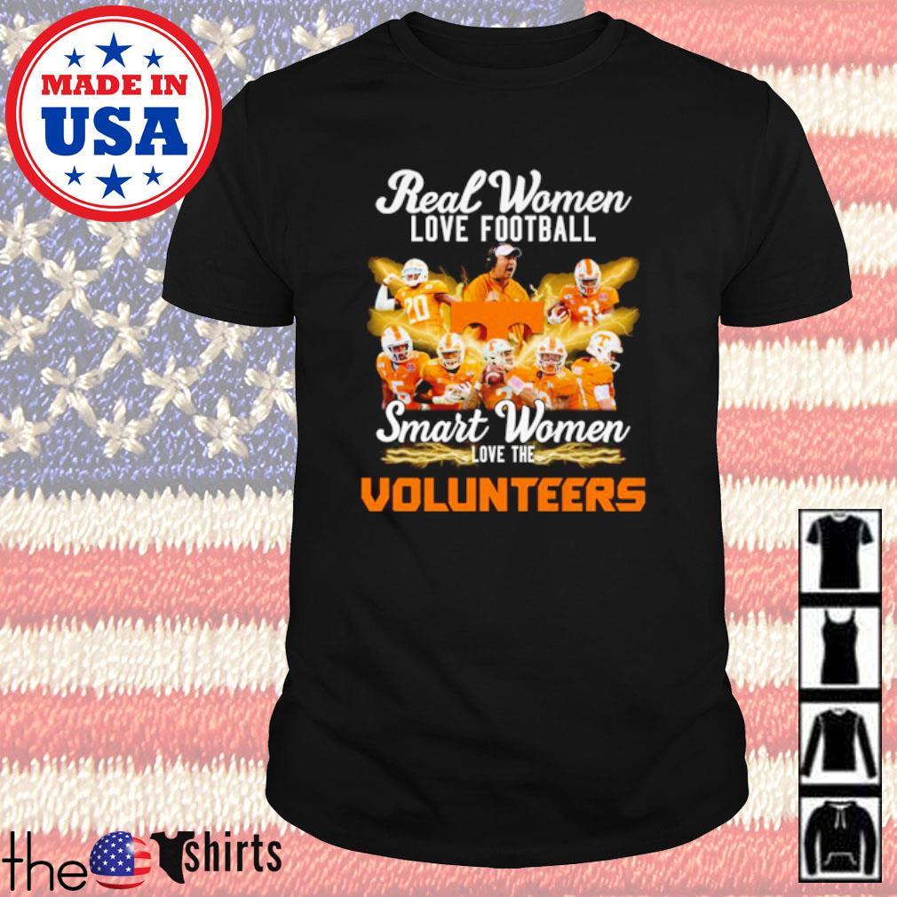 Tennessee Volunteers real women love football smart women love the Volunteers shirt
