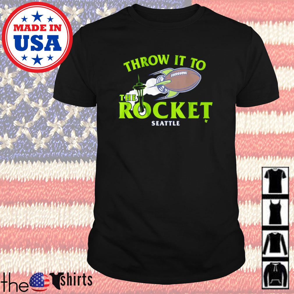 Throw it to the rocket Seattle football shirt