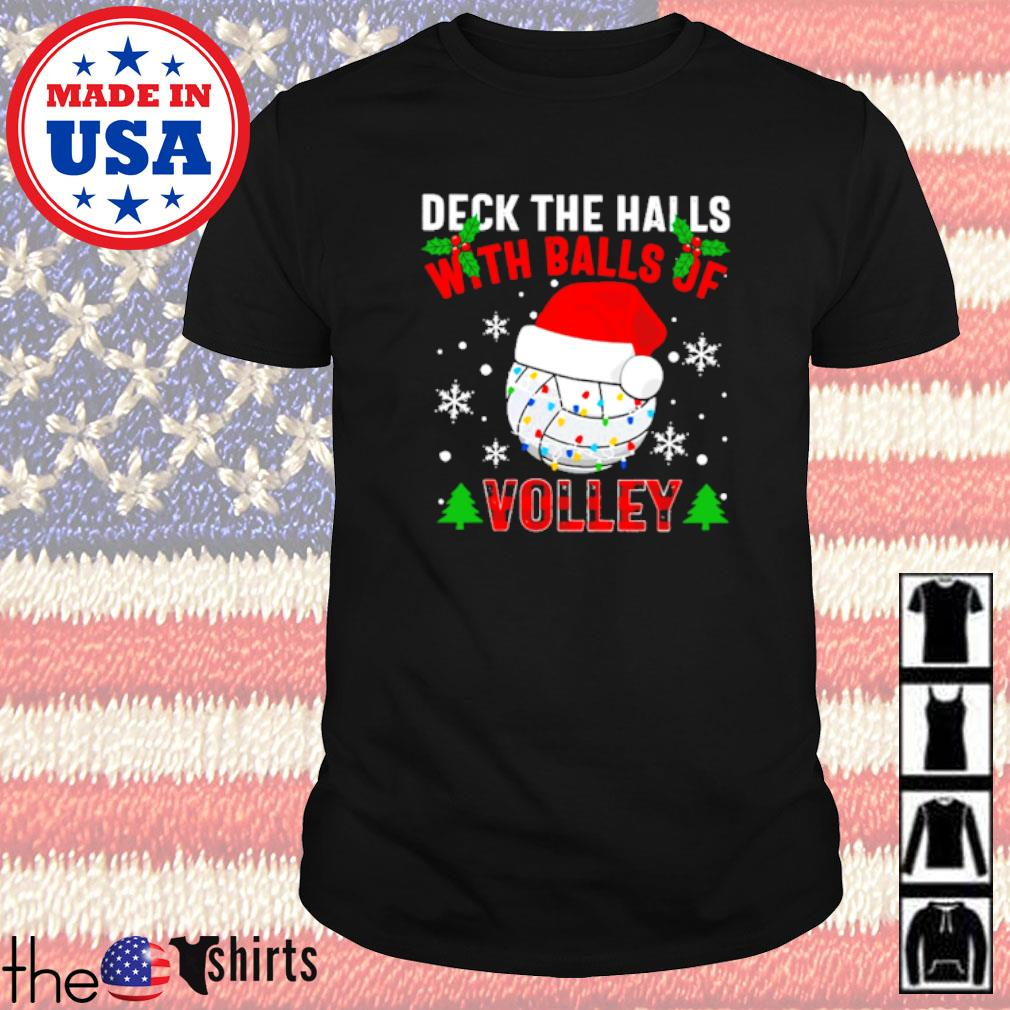 Deck the halls with balls of Volley Christmas sweater shirt