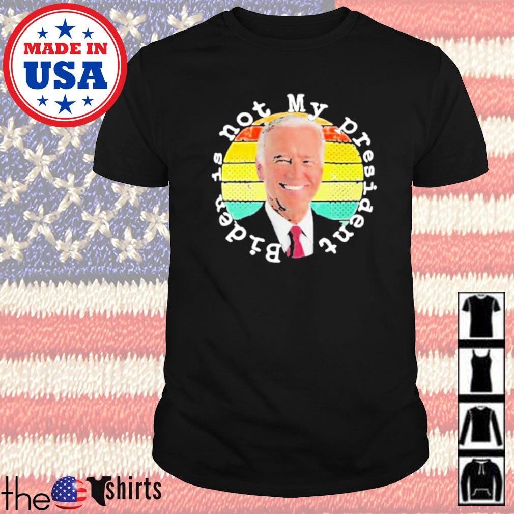 Joe biden is not my president retro shirt