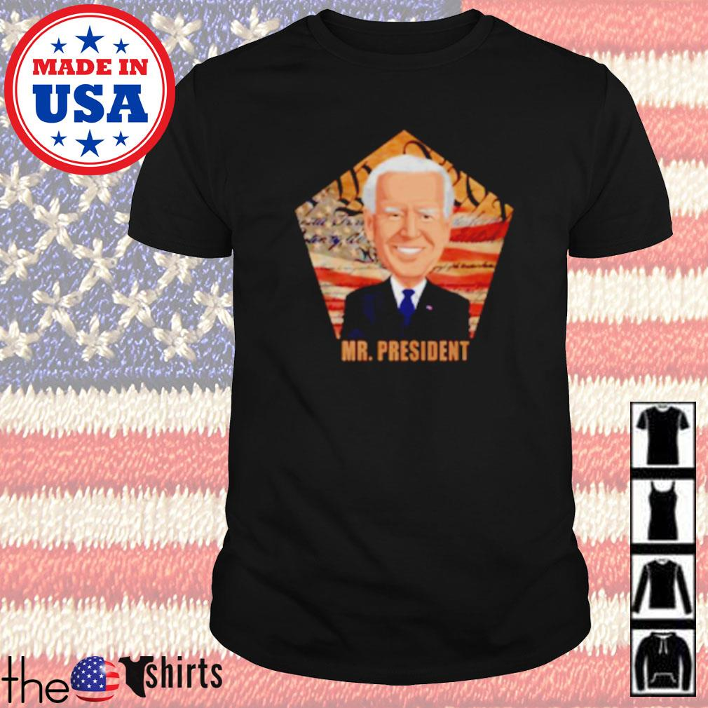 Joe Biden Mr. president American shirt