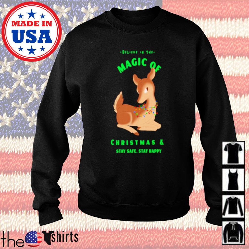 Magic of deer Christmas stay safe stay happy sweater