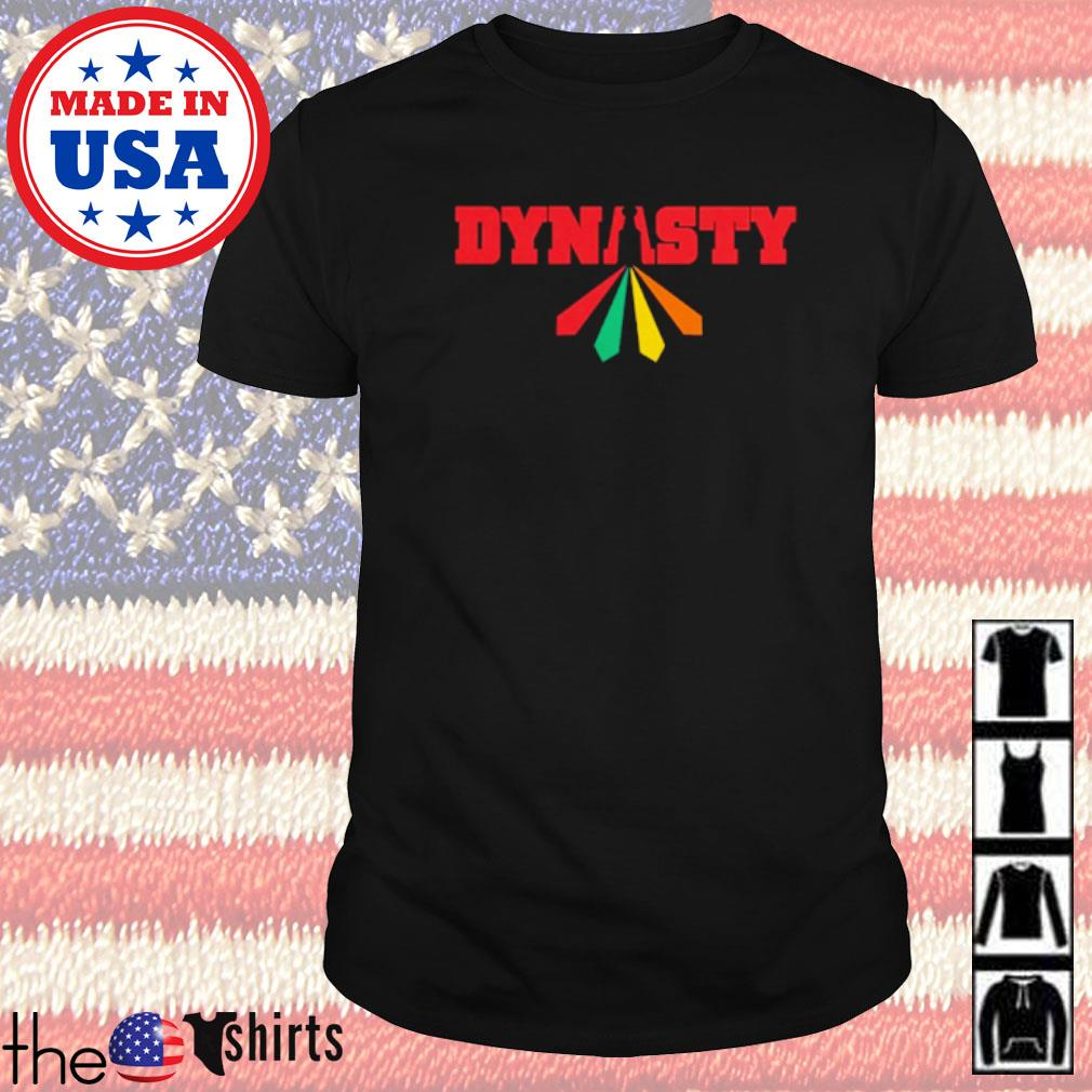 Dynasty are forever shirt