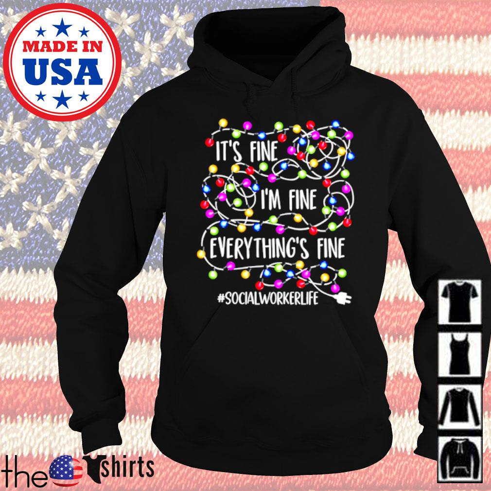 It's fine I'm fine everything's fine #socialworkerlife Christmas sweater Hoodie