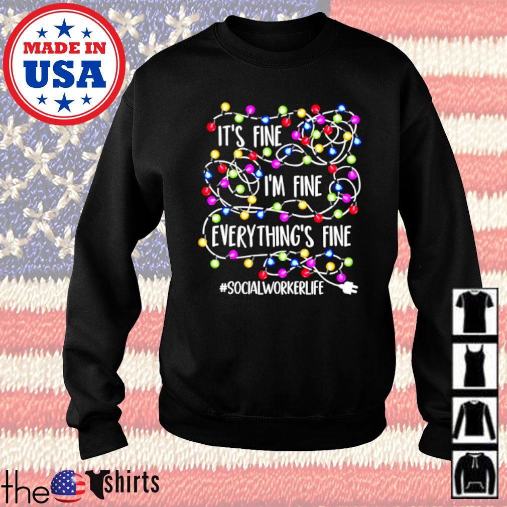It's fine I'm fine everything's fine #socialworkerlife Christmas sweater
