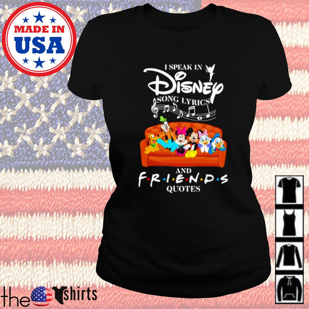 Mickey I speak in Disney song Lyrics and Friends Quotes s Ladies tee