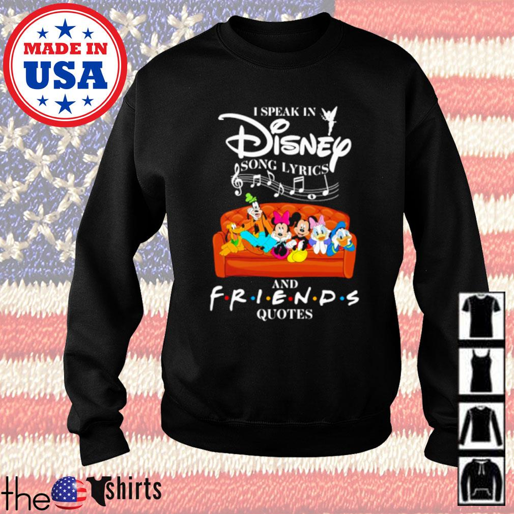 Mickey I speak in Disney song Lyrics and Friends Quotes s Sweater