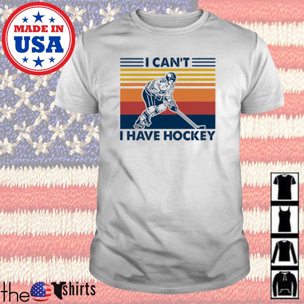 Vintage I can't I have hockey shirt