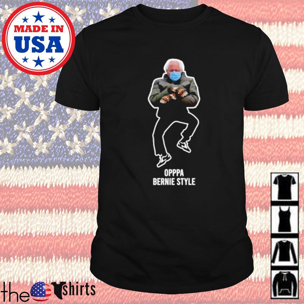 Bernie Sanders Oppa Bernie style 2021 shirt