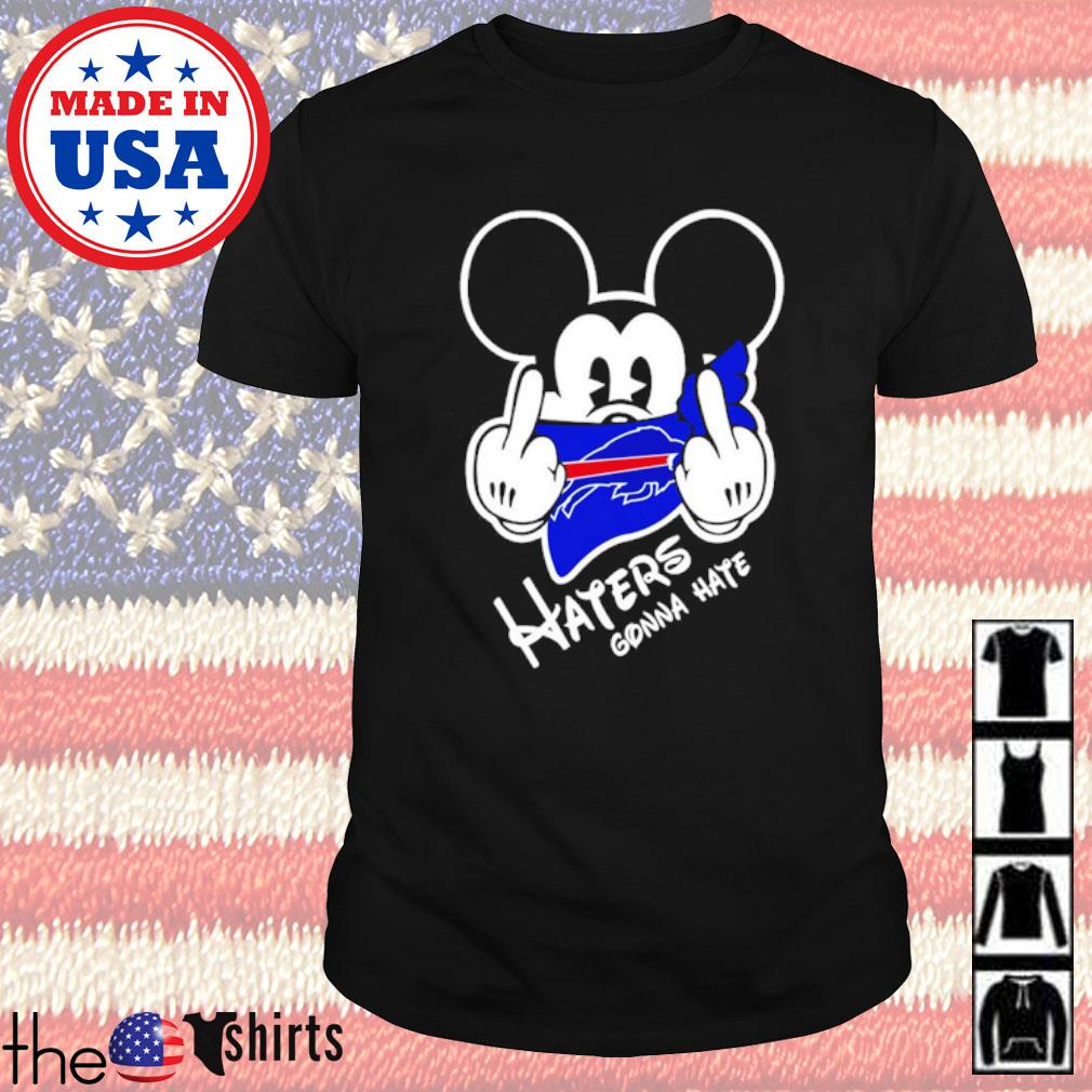 Buffalo Bills football Mickey Mouse middle finger haters gonna hate shirt