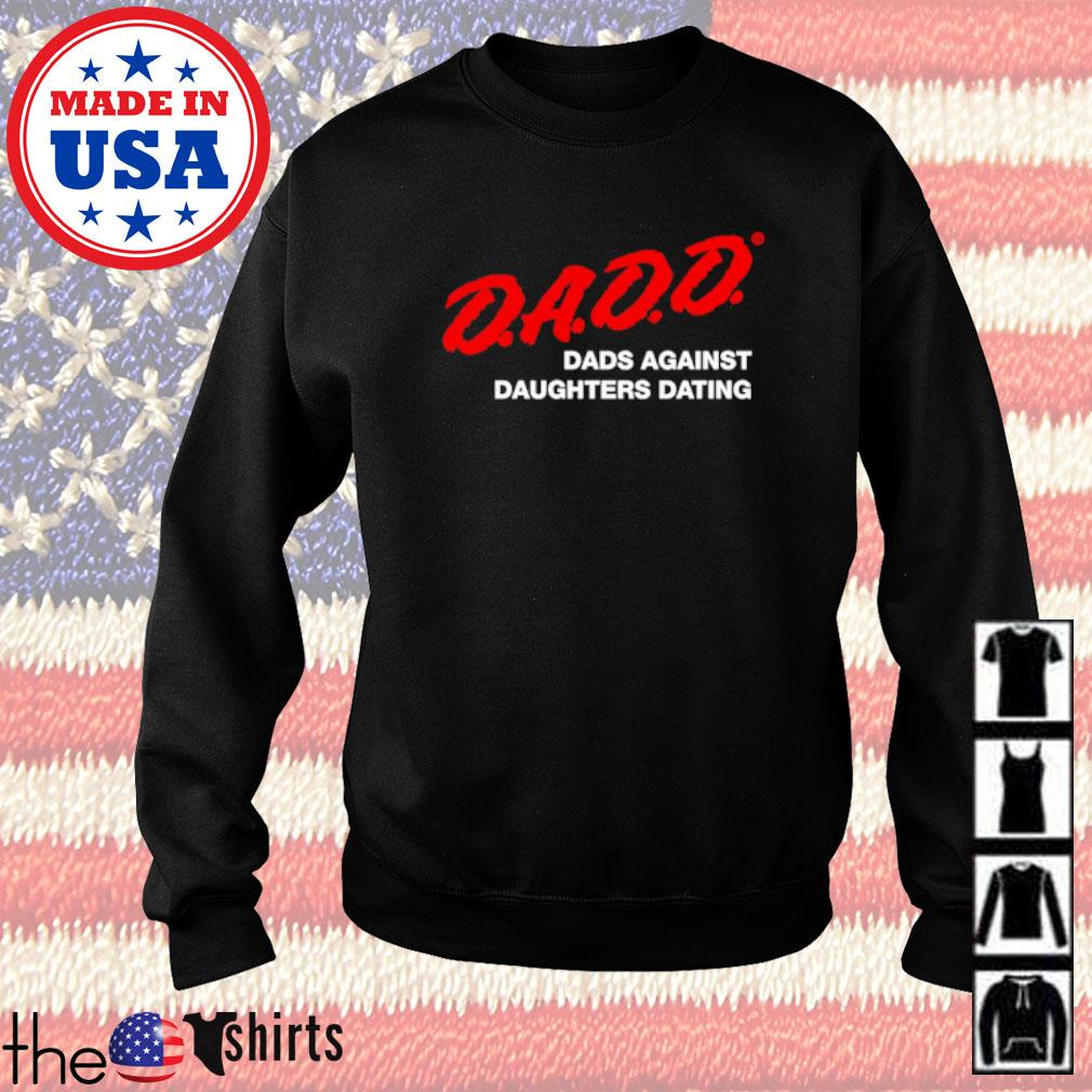 Dadd dads against daughters dating s Sweater