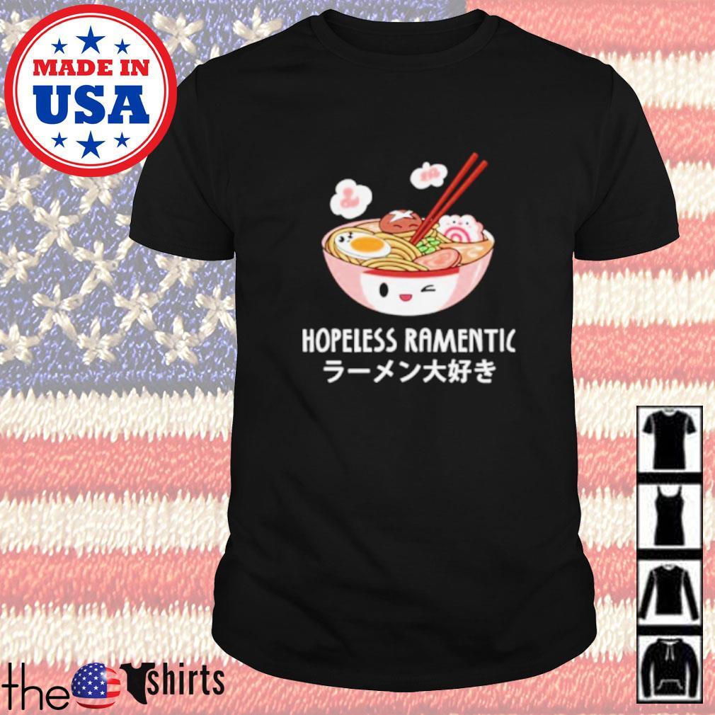 Hopeless ramentic shirt