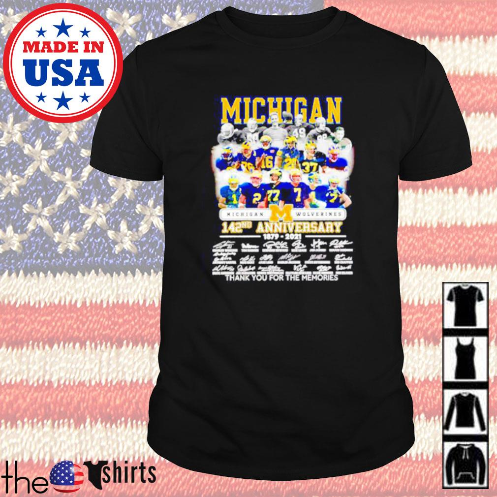 Michigan Wolverines 142nd Anniversary 1879-2021 thank you for the memories signatures shirt