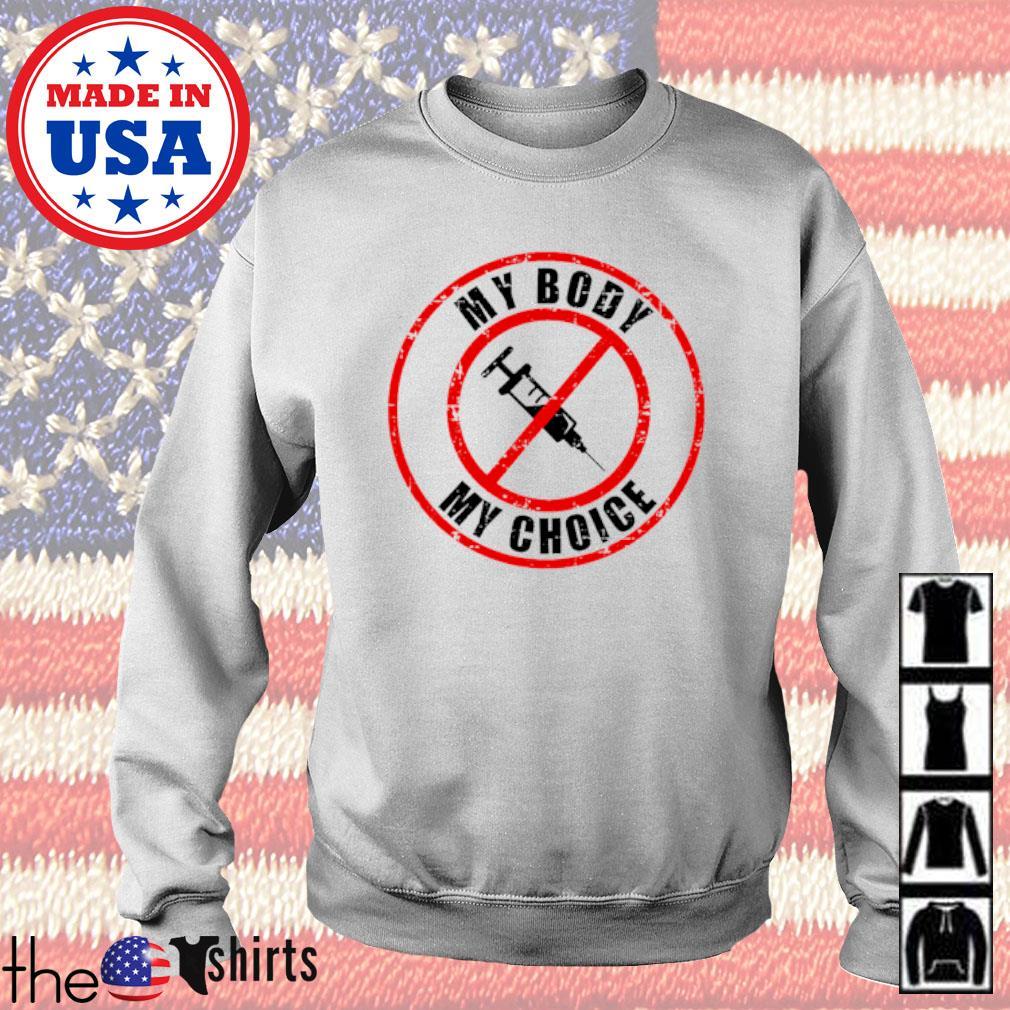 My body my choice s Sweater