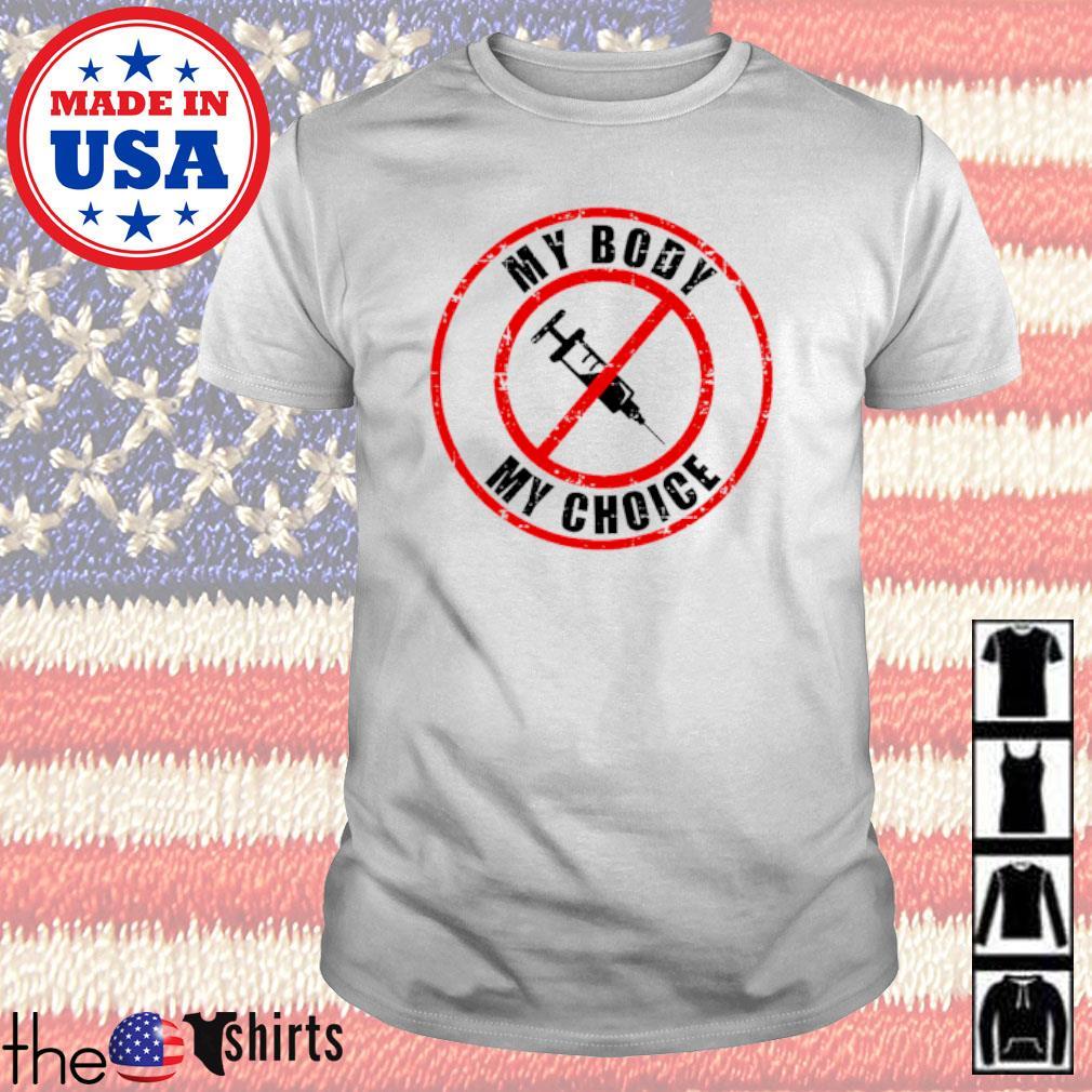 My body my choice shirt
