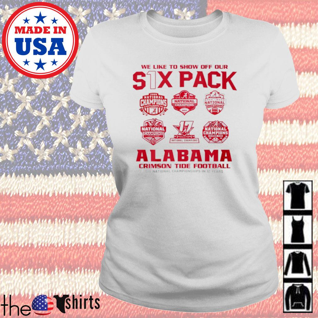 We like to show off our six pack Alabama Crimson Tide Football s Ladies tee
