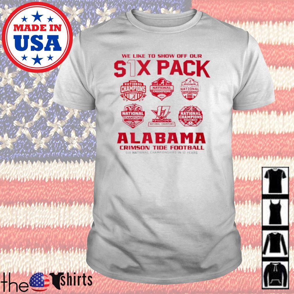 We like to show off our six pack Alabama Crimson Tide Football shirt
