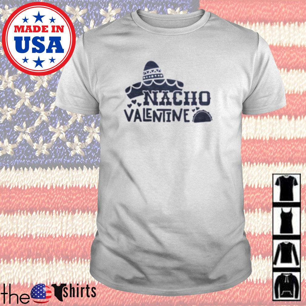Nacho Valentine shirt