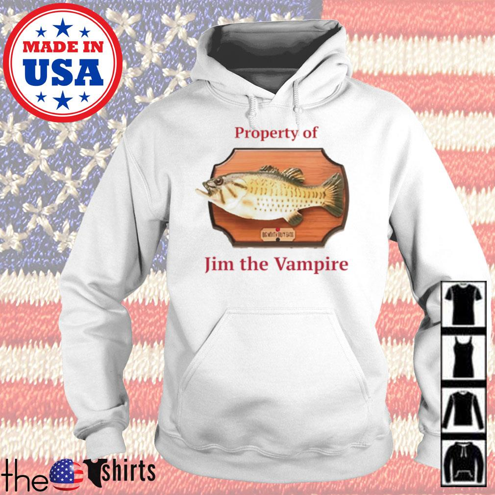 Property of Jim the vampire and Billy Bass s Hoodie